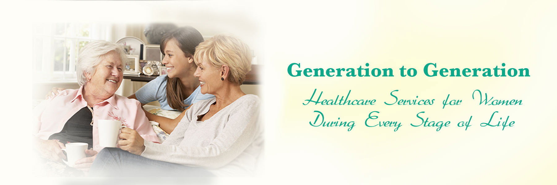 Healthcare Services for Women during every stage of life